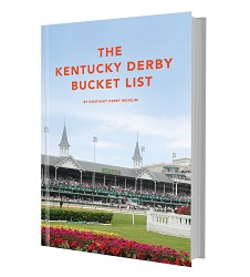 The Kentucky Derby Bucket List