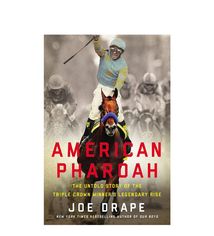 """American Pharoah: The Untold Story..."" by Joe Drape,978031628844"