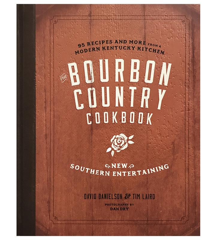 """The Bourbon Country Cookbook"" by Chef Danielson,BOURBON COUNTRY COOK"